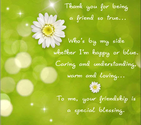 Thank You For Being A Friend So True Pictures Photos And Images