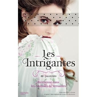Les intrigantes - Les intrigantes, T3