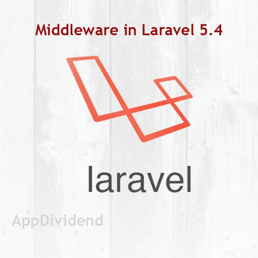 Laravel 5 Middleware Tutorial With An Example