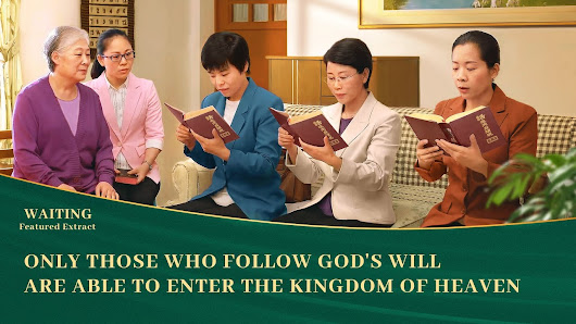 Gospel Movie clip Waiting (3) - Only by Doing God's Will Can We Enter the Kingdom of Heaven | The Church of Almighty God