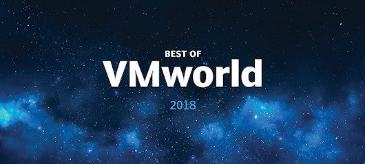 How the Best of VMworld 2018 U.S. Awards work - Best of VMworld 2018 U.S. Award winners
