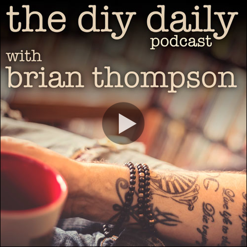 The DIY Daily Podcast #500 - January 27, 2014 - 50 Things To Let Go Of Before Your Next Birthday