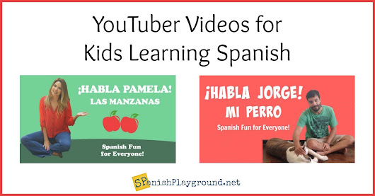 Kids Learn Spanish Videos on YouTube - Spanish Playground