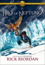 El hijo de Neptuno (Los héroes del Olimpo II) Rick Riordan