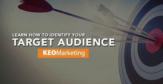 How to Figure Out Who Your Target Audience Is – KEO Marketing – Medium