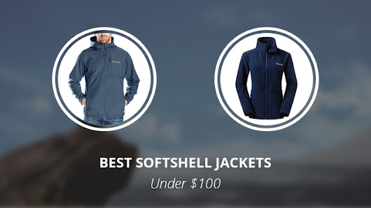 Best Softshell Jackets Under $100: Our Top Picks, Men & Women | Norway Geographical