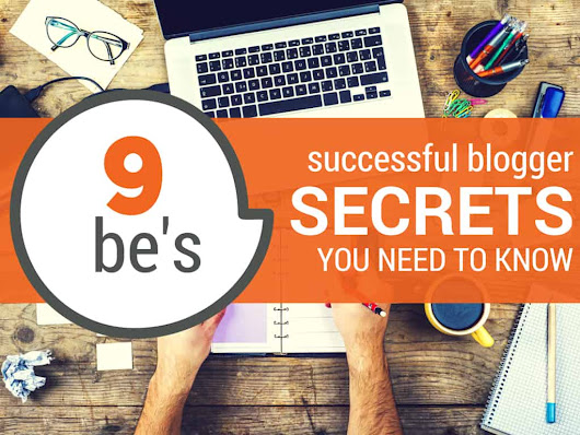Successful Blogger Secrets You Need to Know