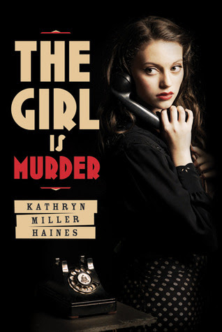 The Girl is Murder (The Girl is Murder, #1)