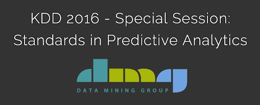"Data Mining Group on Twitter: ""Join us at #KDD2016 for a special session on Standards in #PredictiveAnalytics   @kdd_news """