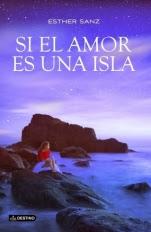 Si el amor es una isla Esther Sanz