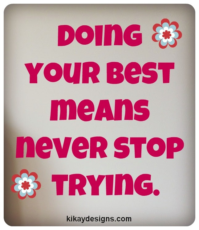 Quotes About Doing Your Best 175 Quotes