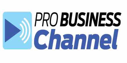 Pro Business Channel - Live Online Radio