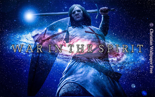 War In The Spirit Cool Clarity - Christian Wallpaper Free