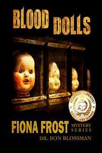 Blood Dolls by Bon Blossman