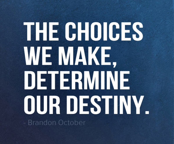 Quotes About Choices We Make 152 Quotes