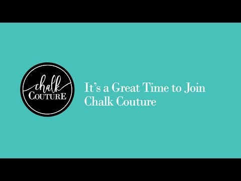 Time to Join Chalk Couture - Our New Starter Kit.