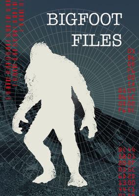 Bigfoot Files - Season 1