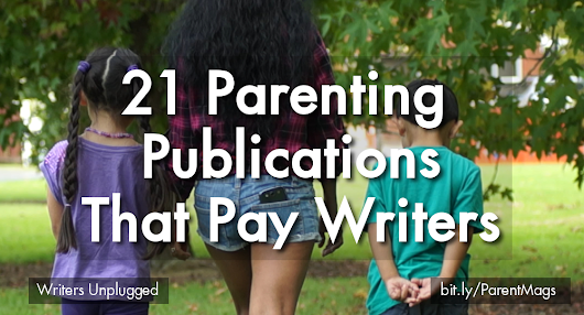 21 Parenting Publications That Pay Writers Up To $3,750