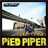 PIED PIPER(初回限定盤)(DVD付)