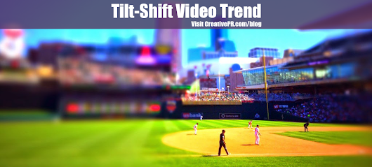 Tilt-Shift Video Trend