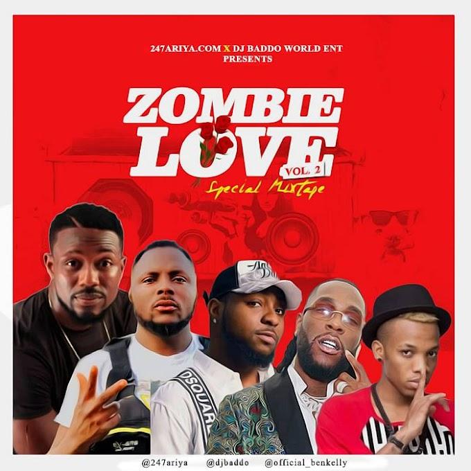 [Mixtape] DJ Baddo – Zombie Love (Special Mix)