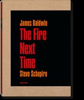 James Baldwin. The Fire Next Time. Photographs by Steve Schapiro