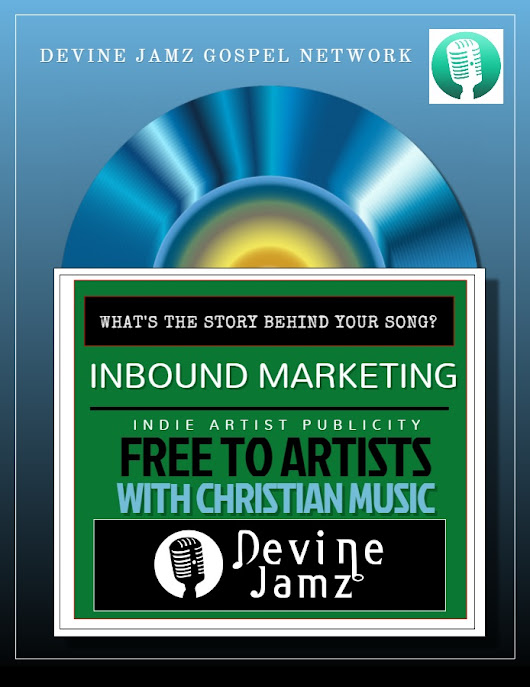 Free Inbound Marketing – Christian Music Marketing Promotion