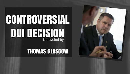 Thomas Glasgow Explains Controversial DUI Decision