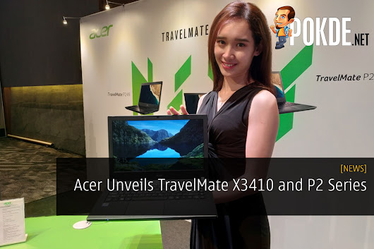 Acer Unveils TravelMate X3410 and P2 Series – Pokde