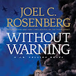 REVIEW: Without Warning by Joel C. Rosenberg