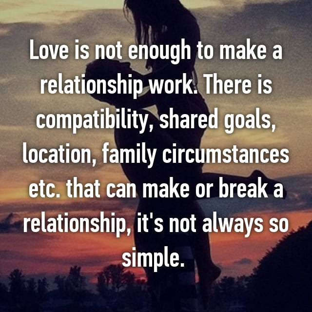 Love Is Not Always Enough Quotes Cenksms