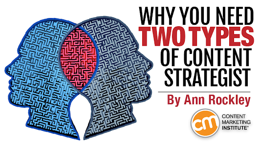 Why You Need Two Types of Content Strategist