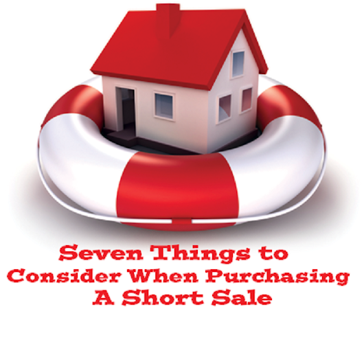 Seven Things to Consider When Purchasing a Short Sale