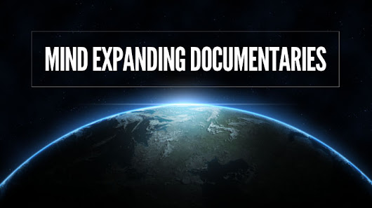Down The Rabbit Hole We Go! 300+ Mind Expanding Documentaries