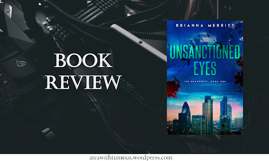 Book Review of Unsanctioned Eyes by Brianna Merritt