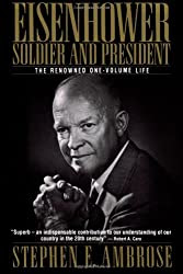 Eisenhower: Soldier and President (The Renowned One-Volume Life) P