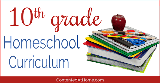 Top Picks for 10th Grade Homeschool Curriculum