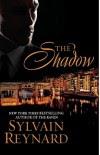 The Shadow - Sylvain Reynard
