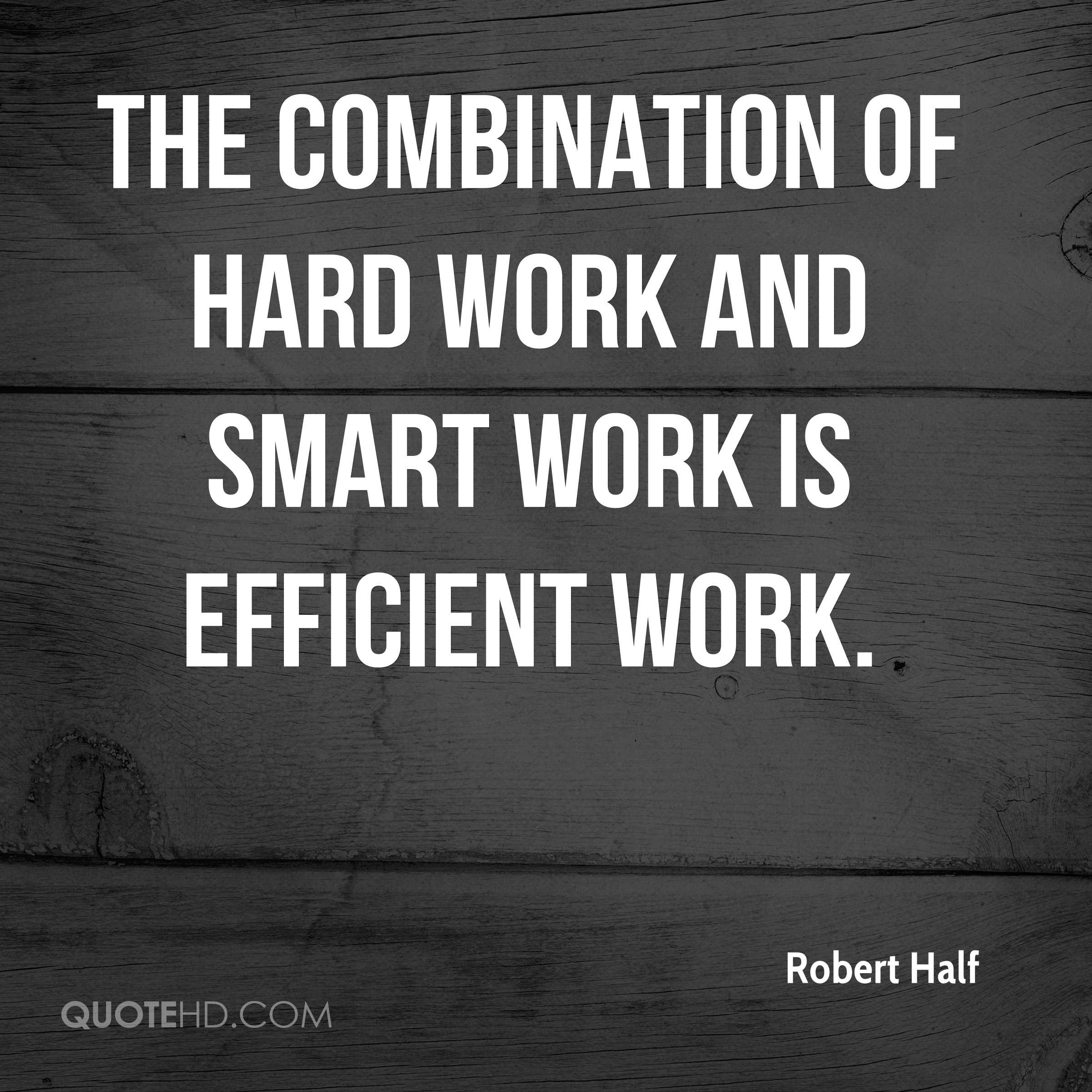 Dont Work Hard Work Smart Google Search Quotes Work Hard