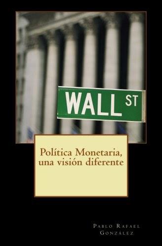 Beomellite: Política Monetaria, Una Visión Diferente libro ...