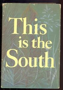 This-is-the-South-Edited-by-by-Robert-West-Howard-1959-Illustrated