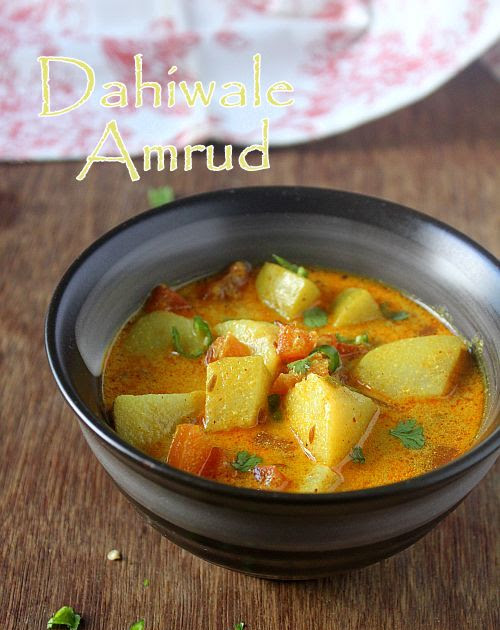 Dahiwale Amrud | Guava Curry with Yogurt