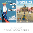The Best Kid's Travel Book Series