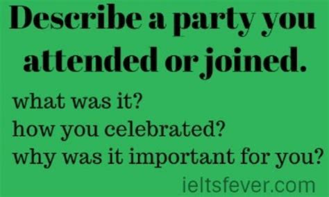 Describe a party you attended or joined.ielts books