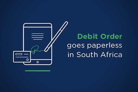 Debit order goes paperless in South Africa