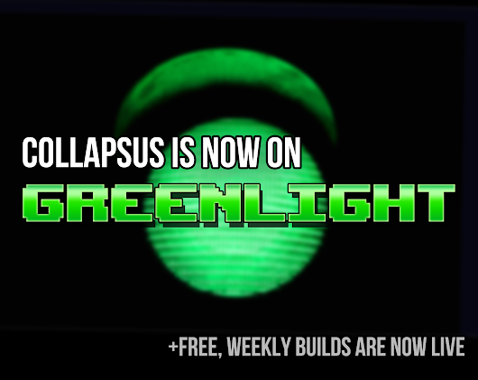 Collapsus is now on Steam Greenlight (and free, weekly builds are now LIVE) news