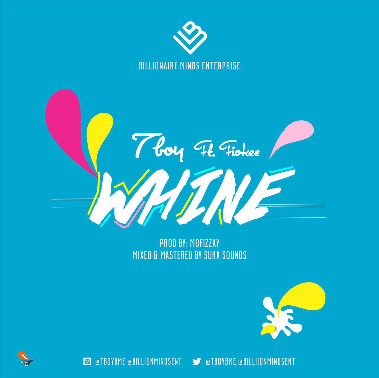 VIDEO: T-Boy ft.. Fiokee – Whine
