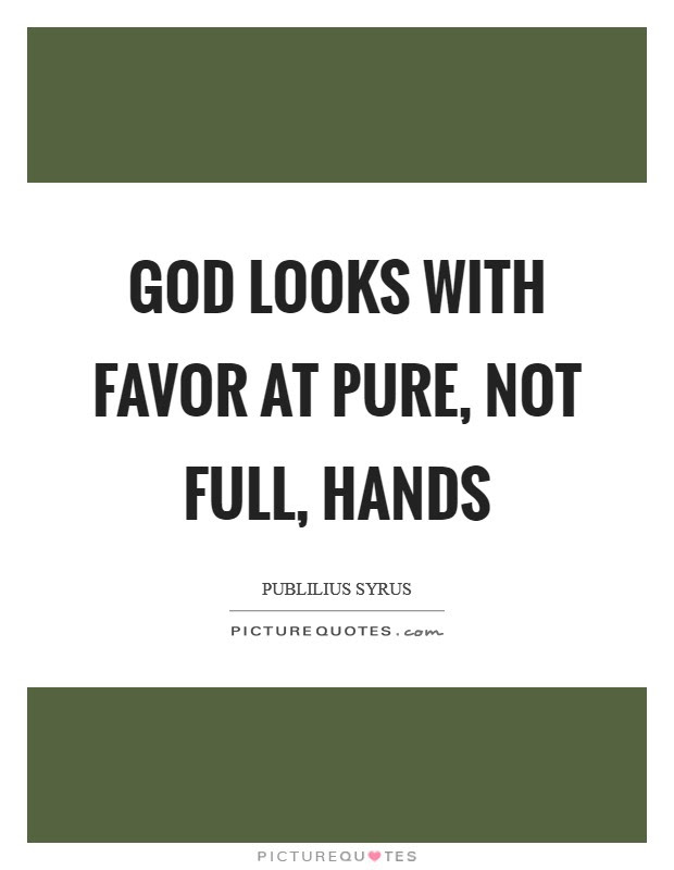 Favor Of God Quotes Sayings Favor Of God Picture Quotes