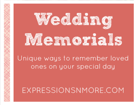Wedding Memorials: Unique ways to remember loved ones on your special day - Expressions 'n more