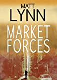Market Forces by Matt Lynn